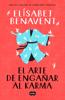 Elísabet Benavent - El arte de engañar al karma portada