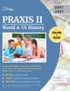Praxis II World And US History Content Knowledge (0941/5941) Study Guide 2019–2020