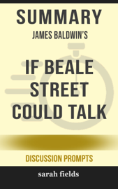 Summary: James Baldwin's If Beale Street Could Talk