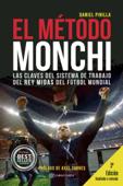 El Método Monchi Book Cover