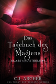 Download and Read Online Das Tagebuch des Magiers: Glass and Steele