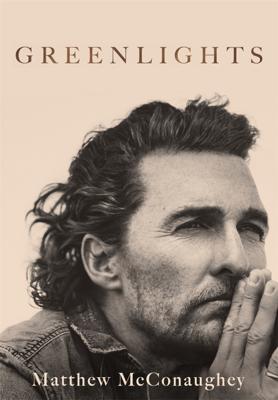 Matthew McConaughey - Greenlights book