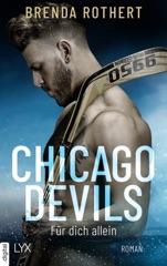Chicago Devils - Für dich allein