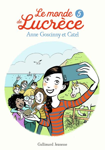 Le monde de Lucrèce (Tome 5) par Anne Goscinny & Catel
