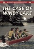 The Case Of Windy Lake: A Mighty Muskrats Mystery