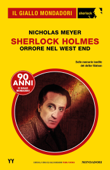 Sherlock Holmes - Orrore nel West End (Il Giallo Mondadori Sherlock)