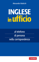 Download and Read Online Inglese in ufficio