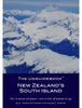 The Unguidebook New Zealand's South Island