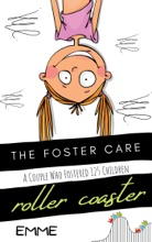 The Foster Care Rollercoaster