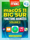 macOS Big Sur vol.2 : Fonctions avancées
