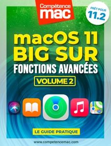 macOS Big Sur vol.2 : Fonctions avancées par Christophe Schmitt Couverture de livre