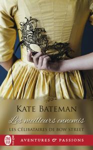 Les célibataires de Bow Street (Tome 2) - Les meilleurs ennemis Book Cover