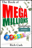 The Book of Mega Millions Numbers: 2019 Edition - Rich Cash