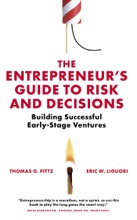 Entrepreneur's Guide To Risk And Decisions