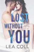 Download and Read Online Lost without You
