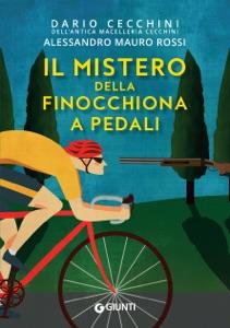 Il mistero della finocchiona a pedali Book Cover