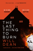 Will Dean - The Last Thing to Burn artwork