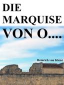 Die Marquise von O....