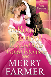 The Road to Scandal is Paved with Wicked Intentions