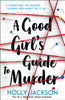 Holly Jackson - A Good Girl's Guide to Murder artwork