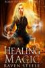 Raven Steele - Healing Magic bild