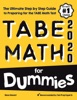 TABE Math For Dummies: The Ultimate Step By Step Guide To Preparing For The TABE 11 & 12 Math Level D Test