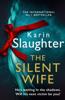 Karin Slaughter - The Silent Wife artwork