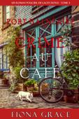 Crime au Café (Un Roman Policier de Lacey Doyle – Tome 3) Book Cover