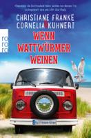 Christiane Franke & Cornelia Kuhnert - Wenn Wattwürmer weinen artwork