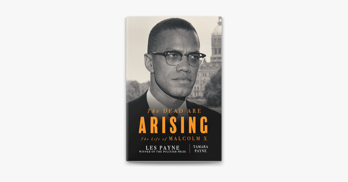 ‎The Dead Are Arising: The Life of Malcolm X
