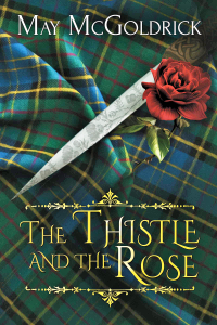 The Thistle and the Rose Book Cover