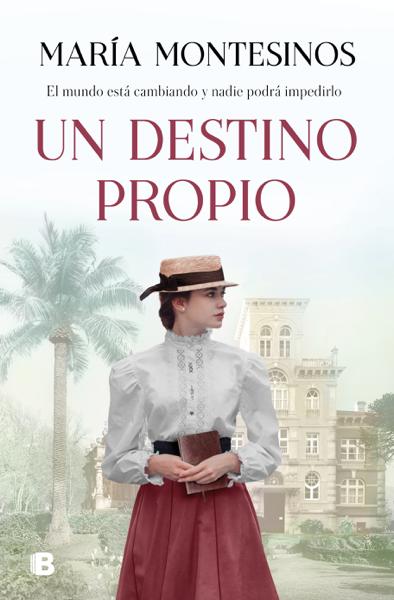 Un destino propio por María Montesinos