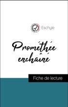 Analyse De L'œuvre : Prométhée Enchaîné (résumé Et Fiche De Lecture Plébiscités Par Les Enseignants Sur Fichedelecture.fr)