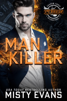 Man Killer, SEALs of Shadow Force: Spy Division Book 2
