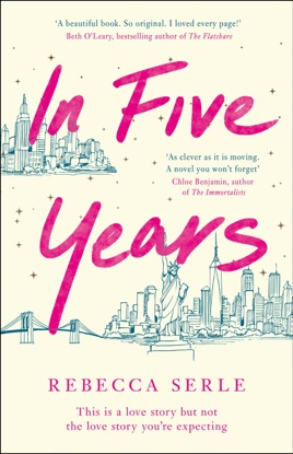 In Five Years A Novel