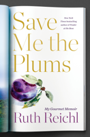 Save Me the Plums ebook Download