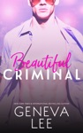 Beautiful Criminal