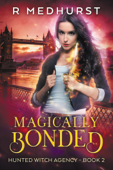 Magically Bonded