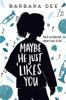 Barbara Dee - Maybe He Just Likes You artwork