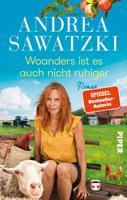 Andrea Sawatzki - Woanders ist es auch nicht ruhiger artwork