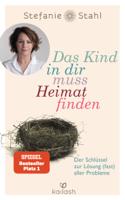 Download and Read Online Das Kind in dir muss Heimat finden