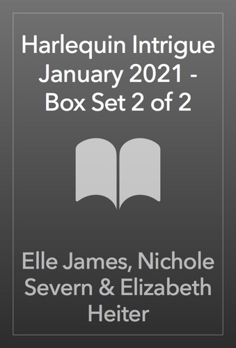 Elle James, Nichole Severn & Elizabeth Heiter - Harlequin Intrigue January 2021 - Box Set 2 of 2