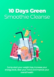 10 Days Green Smoothie Cleanse