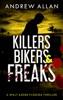 Killers, Bikers & Freaks