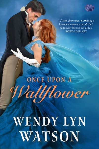Once Upon a Wallflower - Wendy Lyn Watson book cover