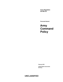 Army Regulation AR 600-20 Army Command Policy February 2021