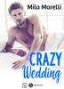 Mila Marelli - Crazy Wedding artwork