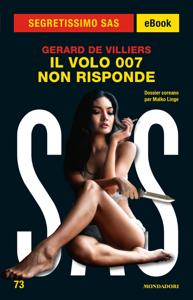 Il volo 007 non risponde (Segretissimo SAS) Libro Cover