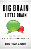 Download and Read Online Big Brain Little Brain