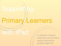 Supporting Primary Learners with iPad